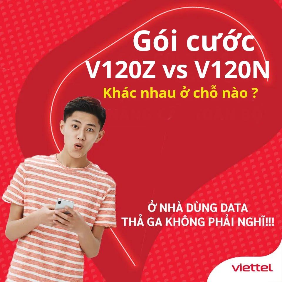 V120Z và V120N Viettel có ưu đãi giống khác nhau như thế nào ?